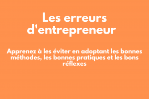 erreurs d'entrepreneur