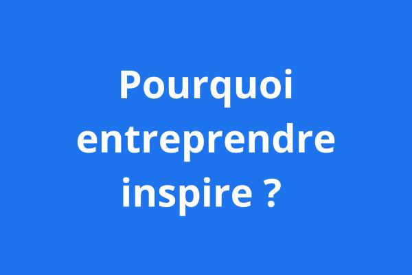 entreprendre inspire